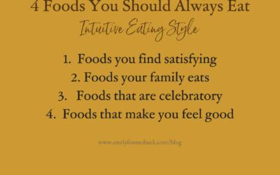 4 Foods You Should Always Eat
