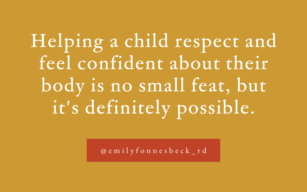 A dietitian's guide to raising a body-positive child